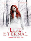 Life Eternal (eBook): Dead Beautiful Series, Book 2